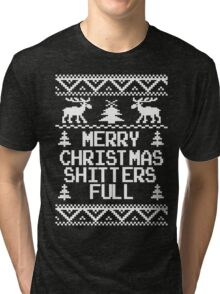 Merry Christmas Shitters Full Ugly Christmas Sweater Tri-blend T-Shirt