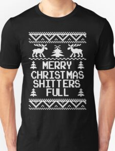 Merry Christmas Shitters Full Ugly Christmas Sweater Unisex T-Shirt