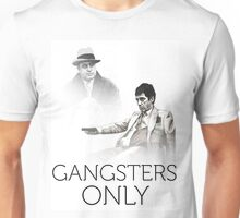 gangsters only Unisex T-Shirt