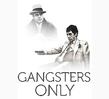 gangsters only T-Shirt