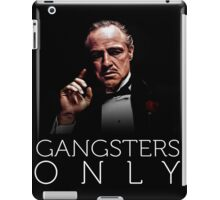 gangsters only (part 2) iPad Case/Skin
