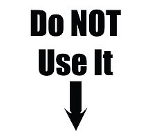 Do not use it by El Castro Designs