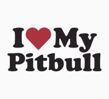 I Heart Love My Pitbull by HeartsLove