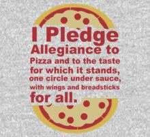 Pledge Allegiance to the Pizza by beggr
