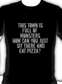 ...Full of Monsters - White Text T-Shirt