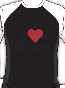I Heart Love Soup T-Shirt