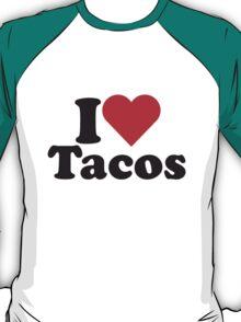 I Heart Love Tacos T-Shirt