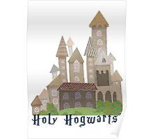 Holy H... Hogwarts! Poster