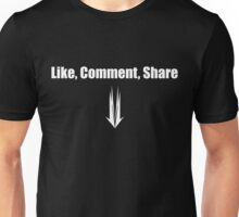 Like, Comment, Share Unisex T-Shirt