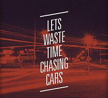 Chasing Cars by Hume Creative