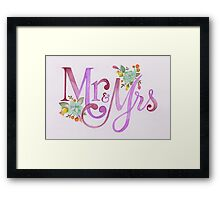 Mrs & Mrs Framed Print