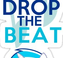 Keep Calm and Drop The Beat  Sticker