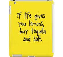 If life give you lemons iPad Case/Skin