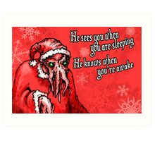 Cthulhu Claus Is Coming to Town Art Print