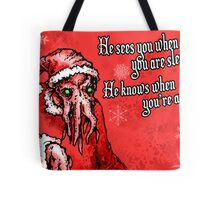 Cthulhu Claus Is Coming to Town Tote Bag