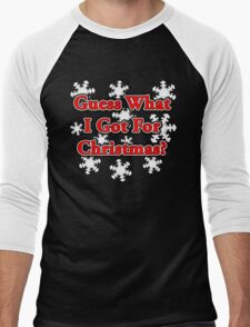 GUESS WHAT I GOT FOR CHRISTMAS? Men's Baseball ¾ T-Shirt