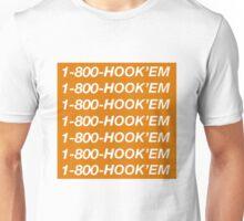 1-800-HOOK'EM –University of Texas Austin Hotline Bling Unisex T-Shirt