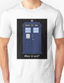 TARDIS - Where to next? T-Shirt