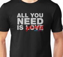 All You Need Is Games Unisex T-Shirt