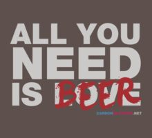 All You Need Is Beers by CarbonClothing