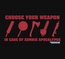 Zombie Apocalypse Choose Your Weapon by CarbonClothing