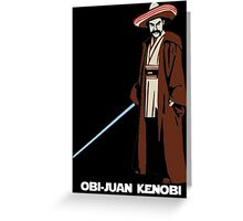 Obi-Juan Kenobi Greeting Card