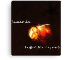 Leukemia Fight For a Cure  Canvas Print
