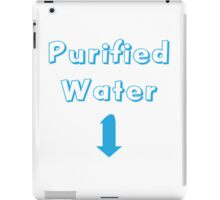 Purified water iPad Case/Skin