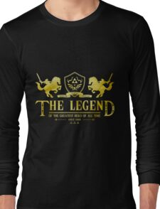The Greatest hero of all time Long Sleeve T-Shirt
