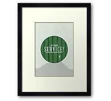At Your Service! Framed Print