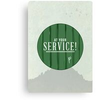 At Your Service! Canvas Print