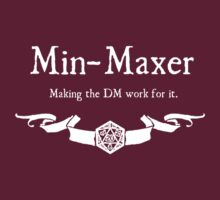 DnD Min Maxer - For Dark Shirts by Serenity373737