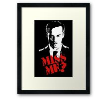 Sherlock - Miss Me (Moriarty) Framed Print