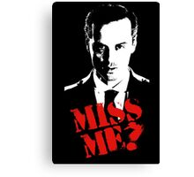 Sherlock - Miss Me (Moriarty) Canvas Print