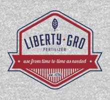 Liberty-Gro. Get More Liberty. Faster. by 76threads
