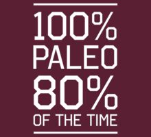 100% paleo 80% of the time by workout