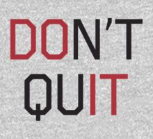 Don't Quit by workout