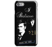 Do you Believe?  iPhone Case/Skin