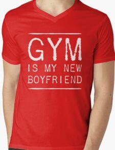 Gym is my new boyfriend Mens V-Neck T-Shirt