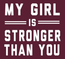 My girl is stronger than you by workout