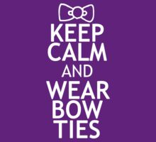 KEEP CALM AND WEAR BOW TIES by red addiction
