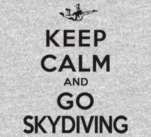 Keep Calm and Go Skydiving(LS) by rachaelroyalty