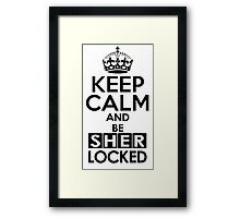 Sherlock - Keep Calm And Be SherLocked Framed Print