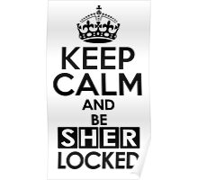 Sherlock - Keep Calm And Be SherLocked Poster