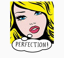 Perfection PopArt Girl. Unisex T-Shirt