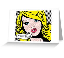 Perfection PopArt Girl. Greeting Card