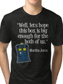 Hope the Box is Big Enough (2) Tri-blend T-Shirt