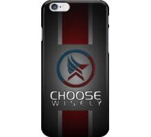 Choose Wisely - Mass Effect iPhone Case/Skin