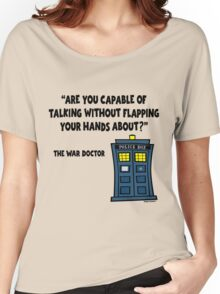 Talking Without Flapping Women's Relaxed Fit T-Shirt