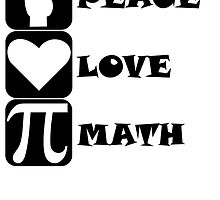 Peace Love Math by kwg2200